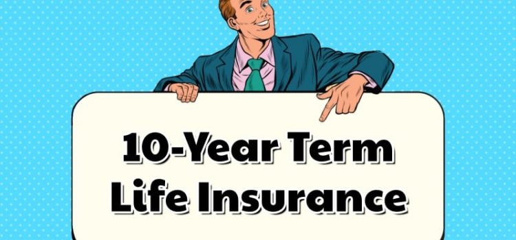 Life Insurance of 10-Year Term